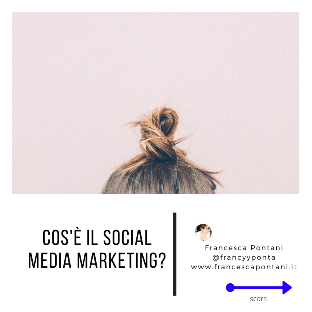 cos'è il social media marketing-Francesca Pontani Comunicazione-Viterbo