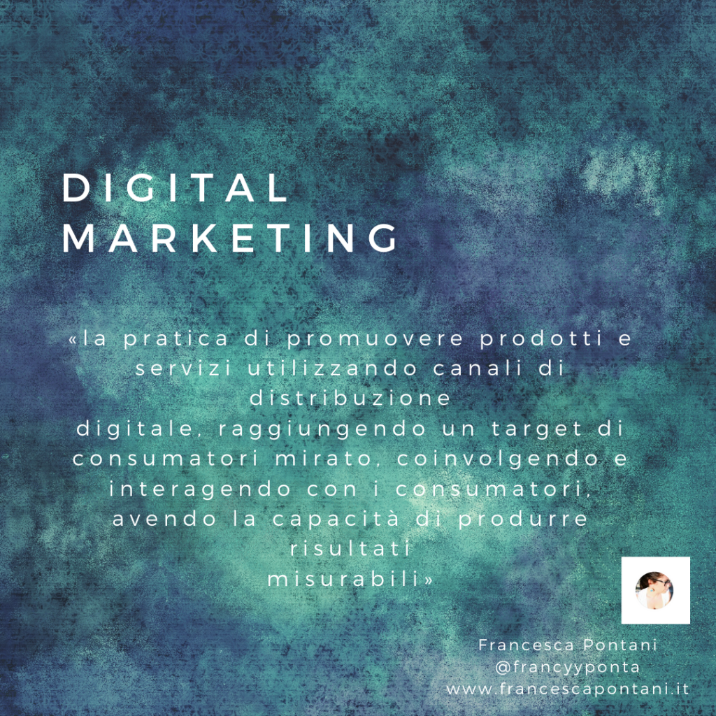 digital marketing promuove i prodotti-FRancesca Pontani Comunicazione -Viterbo