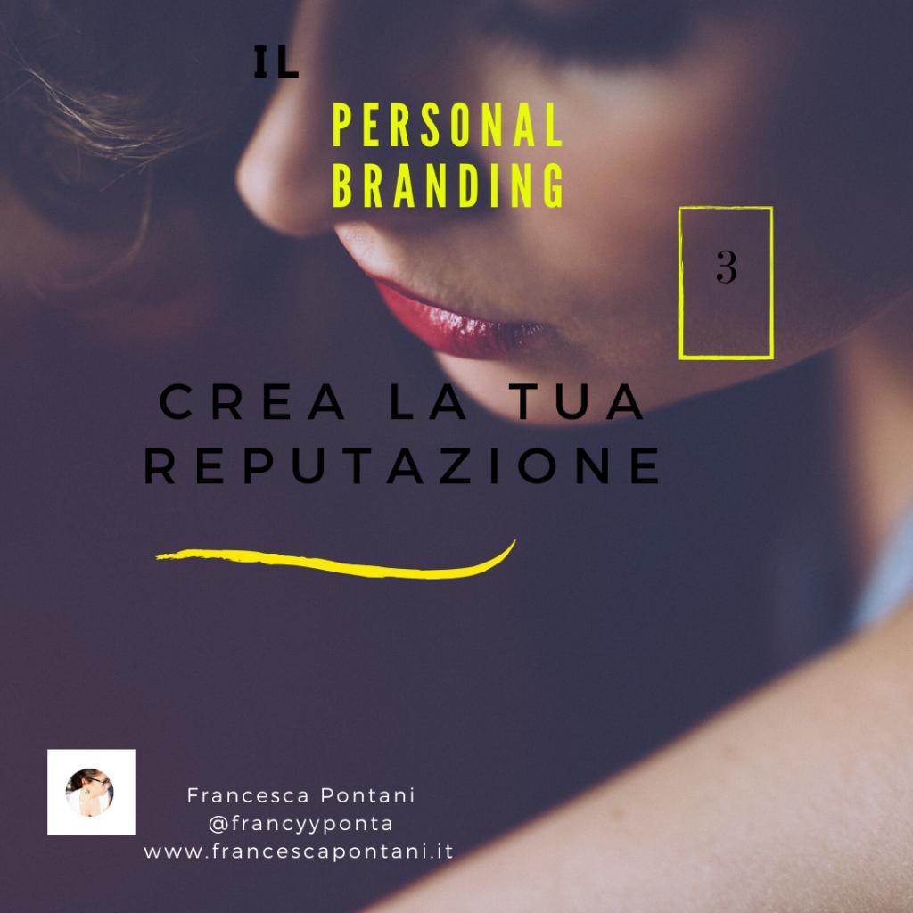 creare la tua reputazione-Francesca Pontani Comunicazione-Viterbo